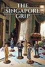 Серіал «Захват Сингапура» (2020 – ...)