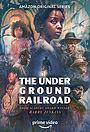 Сериал «Подземная железная дорога» (2021 – ...)