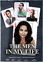 Фильм «The Men in My Life» (2021)