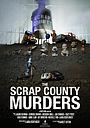 Фільм «The Scrap County Murders» (2019)