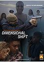 Серіал «Dimensional Shift» (2019)