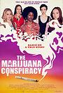 Фільм «The Marijuana Conspiracy» (2020)