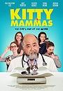 Фільм «Kitty Mammas» (2020)