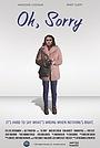 Фильм «Oh, Sorry» (2020)