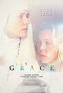 Фильм «Say Grace» (2019)