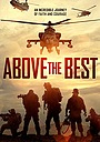 Фільм «Above the Best» (2019)