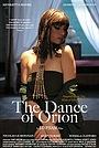 Фильм «The Dance of Orion» (2018)