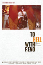 Фільм «To Hell With Reno» (2019)