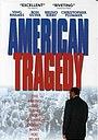 Фільм «Американская трагедия» (2000)