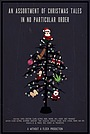 Фільм «An Assortment of Christmas Tales in No Particular Order» (2019)