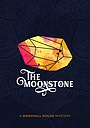 Серіал «The Moonstone» (2018 – ...)
