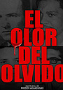 Фільм «El Olor del Olvido»