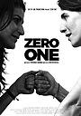 Фильм «Zero One» (2019)