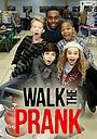 Серіал «Walk the Prank» (2016 – ...)