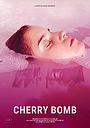 Фільм «Cherry Bomb» (2020)