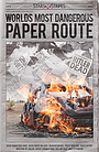 Фільм «Worlds Most Dangerous Paper Route» (2018)