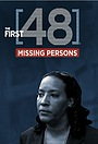 Серіал «The First 48: Missing Persons» (2011 – 2013)