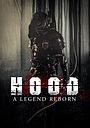 Фільм «Hood: A Legend Reborn»