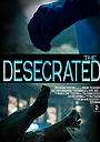 Фильм «The Desecrated» (2018)