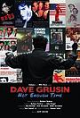 Фільм «Dave Grusin: Not Enough Time»