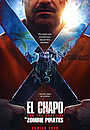 Фильм «El Chapo and the Curse of the Pirate Zombies»