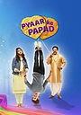 Серіал «Pyaar Ke Papad» (2019)