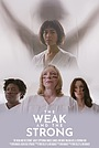 Фільм «The Weak and the Strong» (2019)