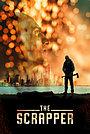 Фільм «The Scrapper» (2021)