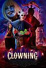 Фильм «Clowning»