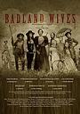 Фільм «Badland Wives» (2019)