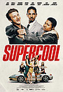 Фильм «Supercool» (2021)