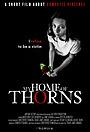 Фильм «My Home of Thorns» (2019)