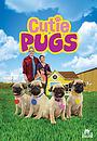 Серіал «Cutie Pugs» (2018 – ...)
