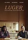 Фильм «Luger» (2019)