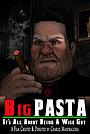 Мультфильм «Big Pasta» (2018)