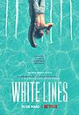 Серіал «Білі лінії» (2020 – ...)