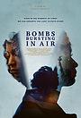 Фильм «Bombs Bursting in Air» (2020)