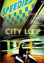Фільм «City Loop» (2000)