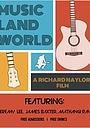 Фільм «Music Land World» (2013)