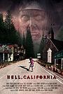 Фильм «Hell, California» (2019)