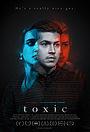 Фильм «Toxic» (2020)
