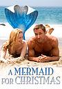 Фільм «A Mermaid for Christmas» (2019)