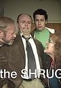 Фильм «The Shrug» (2017)