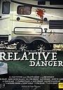 Фільм «Relative Danger» (2019)
