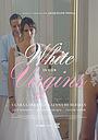 Фільм «White is for Virgins» (2020)