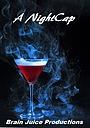 Фильм «A Nightcap»