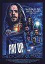 Фильм «Pay Up»