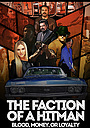 Фільм «The Faction of a Hitman»