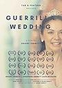 Фильм «Guerrilla Wedding» (2018)