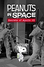 Фильм «Peanuts in Space: Secrets of Apollo 10» (2019)